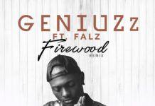 GeniuZz ft. Falz - FIREWOOD (Remix) iTunes Pre-Order Artwork | AceWorldTeam.com