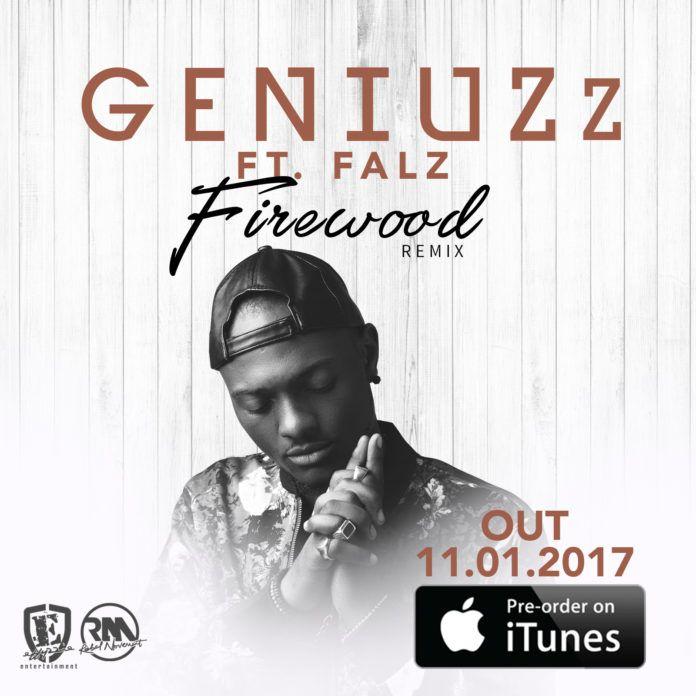 GeniuZz ft. Falz - FIREWOOD (Remix) iTunes Pre-Order Artwork   AceWorldTeam.com