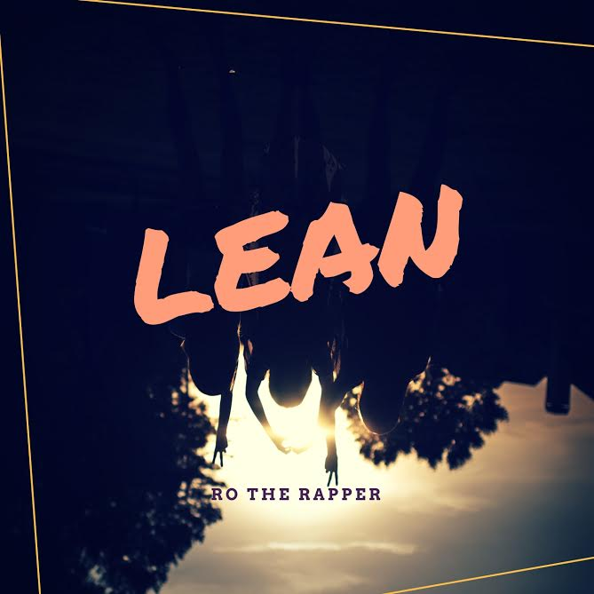 RO the Rapper - LEAN (prod. by RO the Producer) Artwork | AceWorldTeam.com