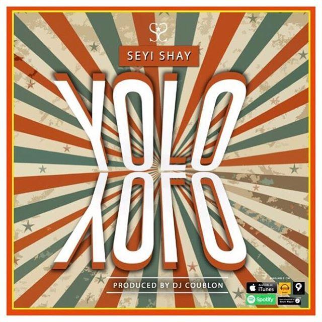 Seyi Shay - YOLO YOLO (prod. by DJ Coublon™) Artwork | AceWorldTeam.com