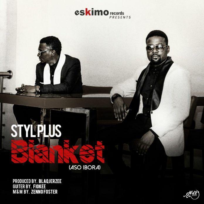 Styl-Plus - ASO IBORA (Blanket ~ prod. by Blaq Jerzee) Artwork | AceWorldTeam.com
