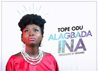 Tope Odu - ALAGBADA INA (prod. by IDtones) Artwork   AceWorldTeam.com