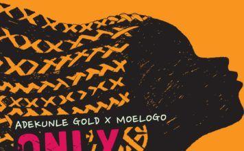 Adekunle Gold & MoeLogo - ONLY GIRL (prod. by Lekaa Beats) Artwork | AceWorldTeam.com