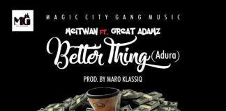 Meitwan ft. Great Adamz - BETTER THING (prod. by Maro Klassic) Artwork | AceWorldTeam.com