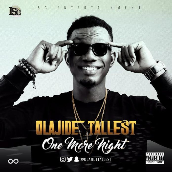 Olajide Tallest - ONE MORE NIGHT (prod. by Swahzzy) Artwork | AceWorldTeam.com