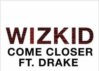 Wizkid ft. Drake - COME CLOSER (prod. by Sarz) Artwork | AceWorldTeam.com