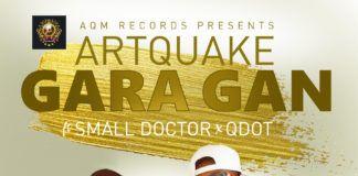 Artquake ft. Small Doctor & Q.Dot - GARA GAN (prod. by Young John) Artwork   AceWorldTeam.com