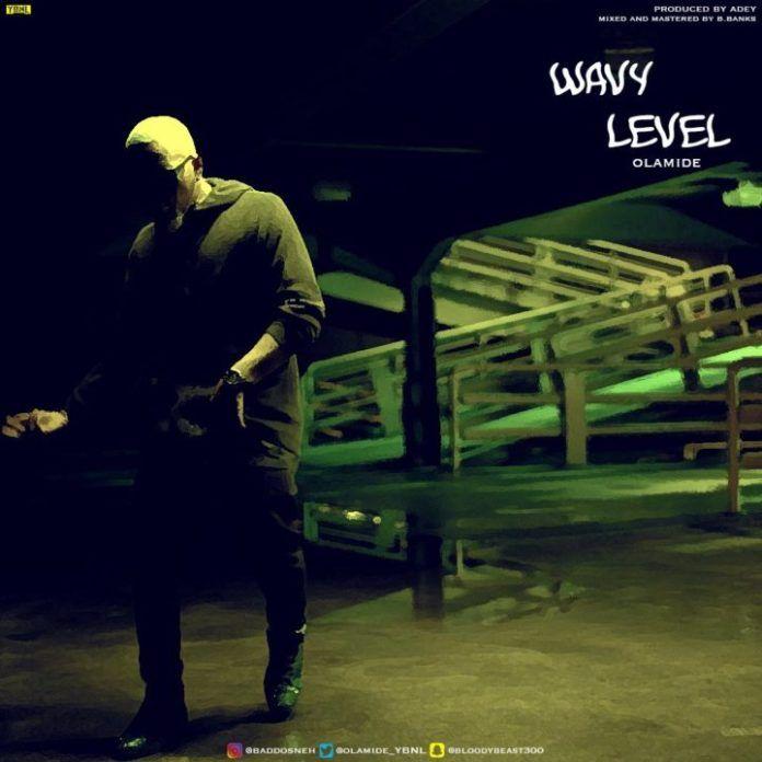 Olamide - WAVY LEVEL (prod. by Adey) Artwork   AceWorldTeam.com