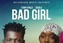 Terry Apala ft. Bisola - BAD GIRL (prod. by Benie Macaulay) Artwork | AceWorldTeam.com
