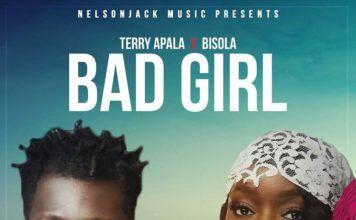 Terry Apala ft. Bisola - BAD GIRL (prod. by Benie Macaulay) Artwork | AceWorldTeam.com