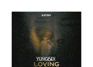 Yung6ix ft. Korede Bello - LOVING YOU (prod. by Disally) Artwork | AceWorldTeam.com