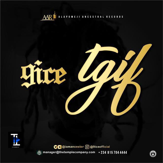 9ice - TGIF Artwork | AceWorldTeam.com