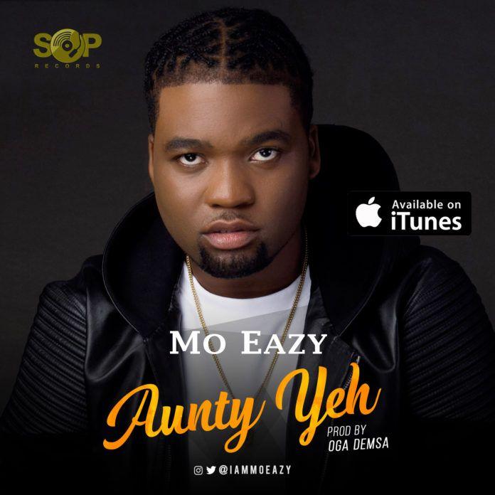 Mo Eazy - AUNTY YEH (prod. by Demsa) Artwork | AceWorldTeam.com