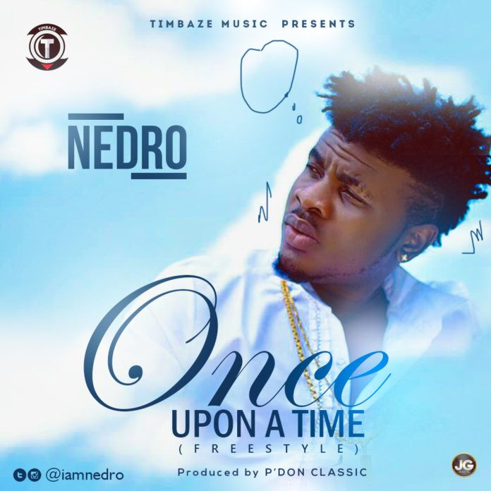 Nedro - ONCE UPON A TIME (Freestyle)