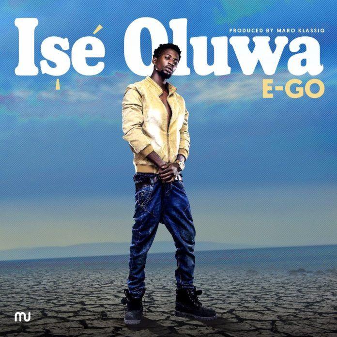 E-Go - ISE OLUWA (prod. by Maro Klassic) Artwork | AceWorldTeam.com
