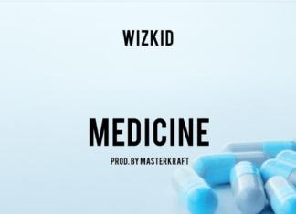 Wizkid - MEDICINE (prod. by MasterKraft) Artwork | AceWorldTeam.com