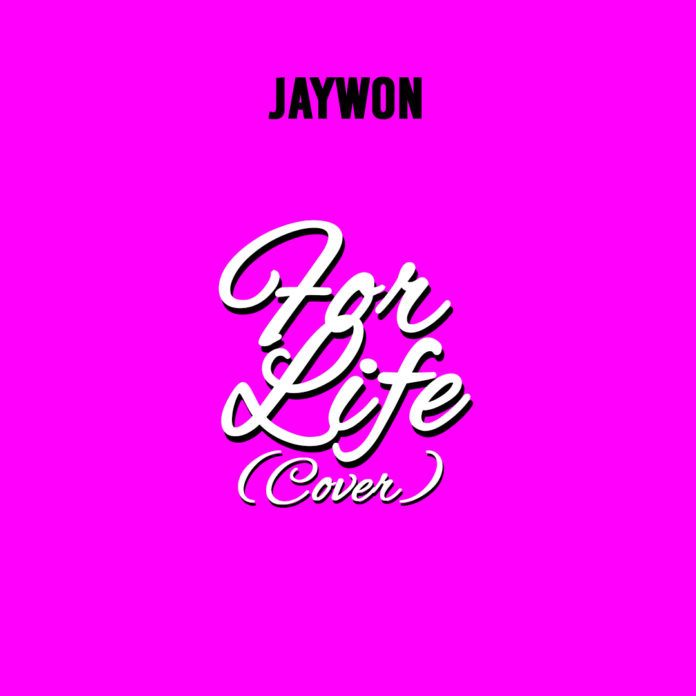 Jaywon - FOR LIFE (a Runtown rendition) Artwork   AceWorldTeam.com