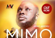 Mike Aremu - MIMO (prod. by WIlson Joel) Artwork | AceWorldTeam.com