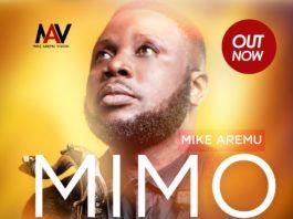 Mike Aremu - MIMO (prod. by WIlson Joel) Artwork   AceWorldTeam.com
