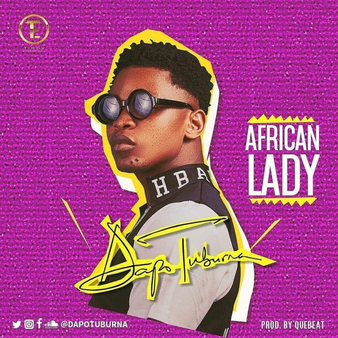 Dapo Tuburna – AFRICAN LADY (prod. by QueBeat) | AceWorldTeam.com
