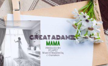 Great Adamz - MAMA (prod. by PC Lapez) Artwork | AceWorldTeam.com