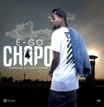 E-Go - CHAPO (a Popcaan cover) Artwork   AceWorldTeam.com
