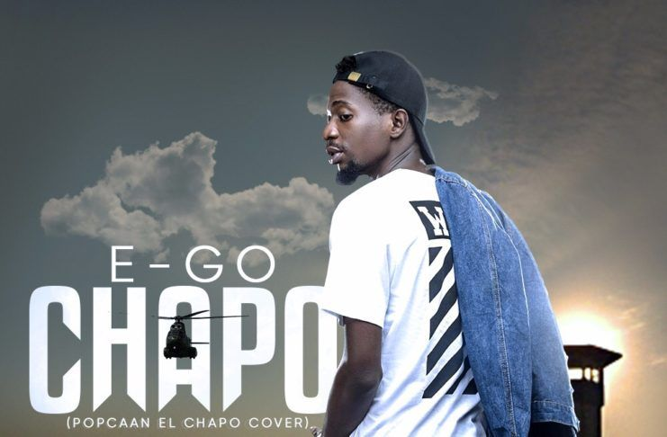 E-Go - CHAPO (a Popcaan cover) Artwork | AceWorldTeam.com