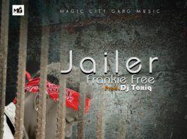 Frankie Free - JAILER (prod. by DJ Toxiq) Artwork   AceWorldTeam.com