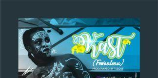 QissBow - KAST (Fowanlenu ~ prod. by TeeQue) Artwork | AceWorldTeam.com