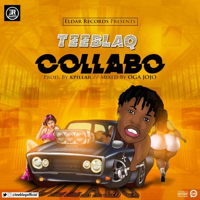 Tee Blaq - COLLABO (prod. by Kpillar) Artwork | AceWorldTeam.com