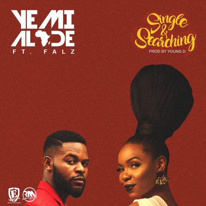 Yemi Alade ft. Falz - SINGLE & SEARCHING (prod. by Young D) Artwork | AceWorldTeam.com