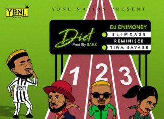 DJ Enimoney ft. Slimcase, Reminisce & Tiwa Savage - DIET (prod. by Sarz) Artwork | AceWorldTeam.com
