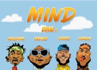 DMW ft. DavidO, Peruzzi, Dremo & Mayorkun - MIND (prod. by Fresh) Artwork | AceWorldTeam.com