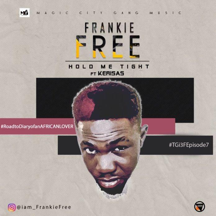 Frankie Free ft. Kerisas - HOLD ME TIGHT (prod. by DJ Toxiq) Artwork   AceWorldTeam.com