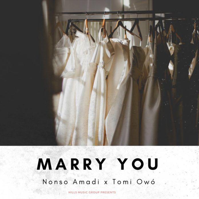 Nonso Amadi ft. Tomi Owó - MARRY YOU Artwork | AceWorldTeam.com