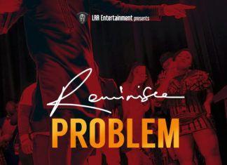 Reminisce - PROBLEM (prod. by Jospo) Artwork | AceWorldTeam.com