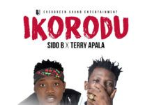 Sido B & Terry Apala - IKORODU (prod. by LXE) Artwork | AceWorldTeam.com