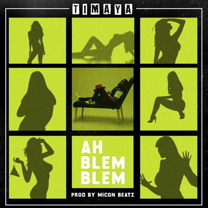 Timaya - AH BLEM BLEM (prod. by Micon Beatz) Artwork | AceWorldTeam.com