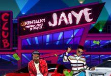 DJ Kentalky ft. Reekado Banks - JAIYE (prod. by Jay Pizzle) Artwork | AceWorldTeam.com