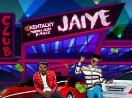 DJ Kentalky ft. Reekado Banks - JAIYE (prod. by Jay Pizzle) Artwork | AceWorldTeam.com