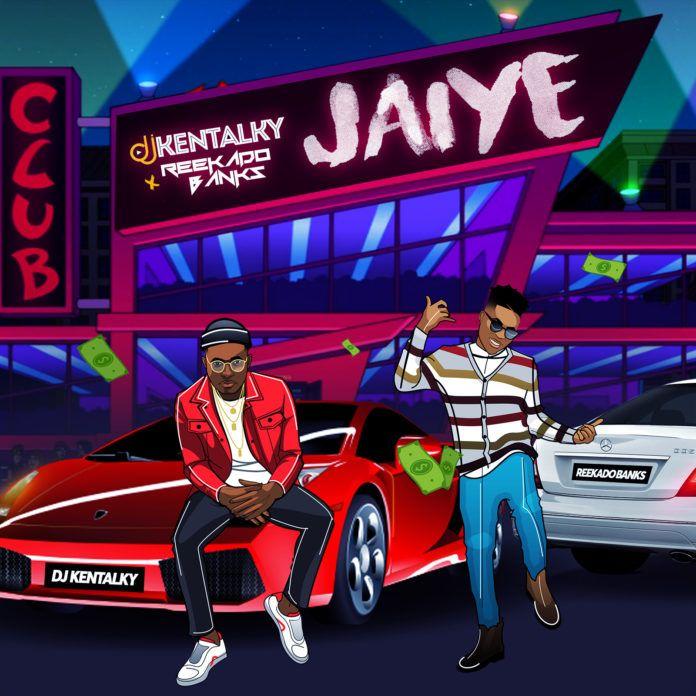 DJ Kentalky ft. Reekado Banks - JAIYE (prod. by Jay Pizzle) Artwork   AceWorldTeam.com