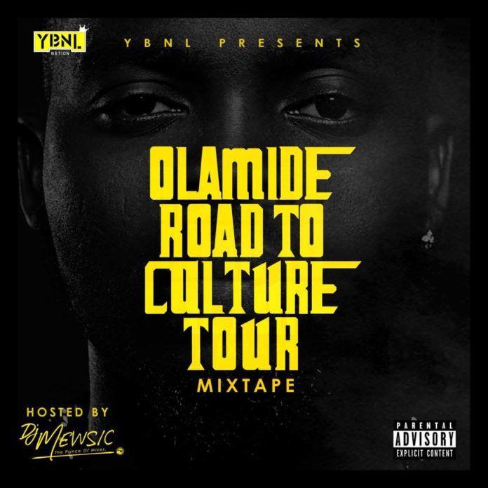 DJ Mewsic - OLAMIDE ROAD TO CULTURE TOUR (Mixtape) Artwork | AceWorldTeam.com