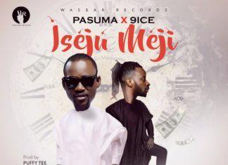 Pasuma ft. 9ice - ISEJU MEJI (prod. by Puffy Tee) Artwork | AceWorldTeam.com