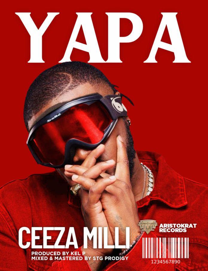 Ceeza Milli - YAPA (prod. by Kel-P) Artwork | AceWorldTeam.com