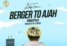 Dapo Tuburna - BERGER TO AJAH (Freestyle) Artwork | AceWorldTeam.com