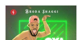Broda Shaggi - OYA HIT ME (prod. by MasterKraft) Artwork | AceWorldTeam.com