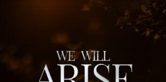Nosa ft. Lagos Community Gospel Choir - WE WILL ARISE Artwork   AceWorldTeam.com