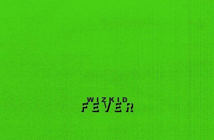 Wizkid - FEVER (prod. by Blaq Jerzee) Artwork | AceWorldTeam.com