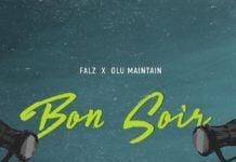 Falz ft. Olu Maintain - BON SOIR (prod. by Sess) Artwork | AceWorldTeam.com