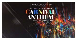 Iyanya - THE OFFICIAL CALABAR CARNIVAL ANTHEM (prod. by Yung Alpha) Artwork | AceWorldTeam.com